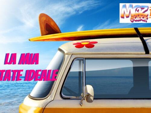 La mia estate ideale [Tag Post by Miki Moz]