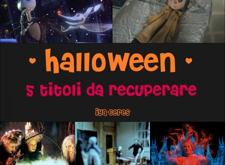 Halloween – 5 titoli da recuperare (with Nyu)